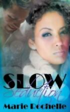 The Men of CCD : Slow Seduction by Marie Rochelle (2015, Paperback)