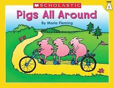 Level A - Pigs All Around (Little Leveled Readers: Level a) Fleming, Maria Pape