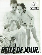 PUBLICITE ADVERTISING 115  1978  VITOS  lingerie  chemise de nuit sous vetements