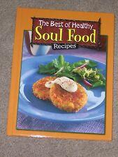 Best of Healthy Soul Food (2008, Hardcover) *** BUY 1 GET 1 FREE ***