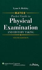 Bates' Pocket Guide To Physical Examination And History Taking Bickley