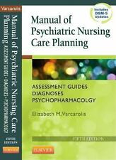 Manual of Psychiatric Nursing Care Planning : Assessment Guides, Diagnoses,...