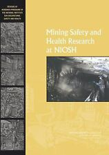 Mining Safety and Health Research at NIOSH: Reviews of Research Programs of the