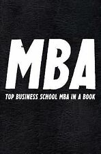 Best Business Bks.: The MBA Book : TOP Business School MBA in a Book by Can...