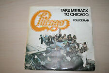 """Chicago -Take Me Back To Chicago / Policeman- 1977 7"""""""