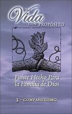 40 Semanas Con Proposito Vol 3 Libro: Fuiste Hecho Para la Familia de Dios (40 S