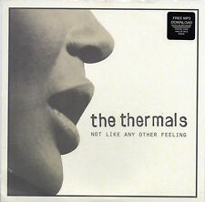 "THERMALS - NOT LIKE ANY OTHER FEELING - 7"" VINYL SINGLE"