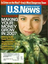 2007 U.S. News & World Report Magazine: Make Money Grow/Crime on the Rise/Iraq