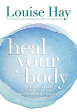 LOUISE L. HAY -  HEAL YOUR BODY