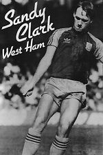 Football Photo SANDY CLARK West Ham United 1982-83