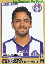 444 ABEL AGUILAR # COLOMBIA TOULOUSE.FC TFC Hercules.CF STICKER PANINI FOOT 2016