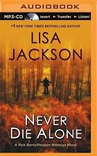 Never Die Alone by Lisa Jackson (2015, MP3 CD, Unabridged)