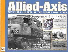 Allied Axis 20 WW II Journal Raupenschlepper OST 3.7 Flak Char 2C White Tractors