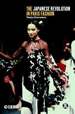 The Japanese Revolution in Paris Fashion (Dress, Body, Culture)