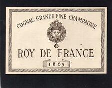 COGNAC VIEILLE LITHOGRAPHIE ROY DE FRANCE 1865 RARE  §02/02§