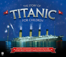 The Story of the Titanic for Children by Joe Fullman (Hardback, 2015)