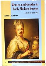 WOMEN & GENDER IN EARLY MODERN EUROPE - NEW APPROACHES TO EUROPEAN HISTORY