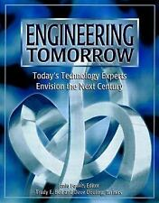Engineering Tomorrow: Today's Technology Experts Envision the Next