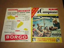 RIVISTA SPORTIVA IL CAMPIONE ANNO 1956 ANNO II° N°30 BRITT GALIANA LOI
