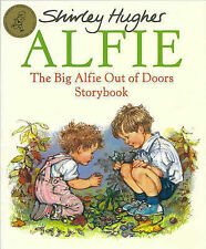 Shirley Hughes The Big Alfie Out of Doors Storybook (Red Fox picture books) Very