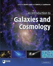 An Introduction to Galaxies and Cosmology by