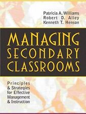 Managing Secondary Classrooms: Principles and Strategies for Effective Manageme