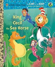 Little Golden Book Ser.: King Cecil the Sea Horse (Dr. Seuss/Cat in the Hat)...