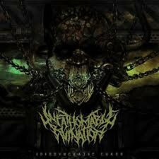 UNFATHOMABLE RUINATION - Idiosyncratic Chaos limi.500 Spawn Of Possession Sikfuk