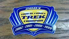 TREK, 2003, TOUR DE FRANCE, TREK CHAMPION, 2002-2001-2000-1999, 3-3/8 X 2-1/2