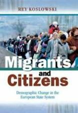 Migrants and Citizens: Demographic Change in the European State System
