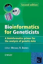 Bioinformatics for Geneticists: A Bioinformatics Primer for the Analysis of Gene