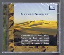 DOMINIQUE DE WILLIENCOURT CD NEW OEUVRES ECHMIADZINE ET LE MONT ARARAT