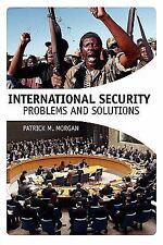 International Security: Problems and Solutions, Patrick Morgan, Acceptable Book