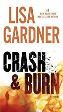 Crash and Burn by Lisa Gardner (2015, Paperback)