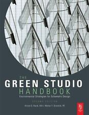 The Green Studio Handbook : Environmental Strategies for Schematic Design by...