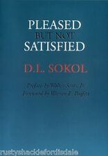 Pleased But Not Satisfied - David Sokol, Warren Buffett
