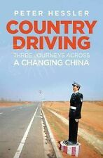 Country Driving: Three Journeys Across a Changing China by Peter Hessler, new