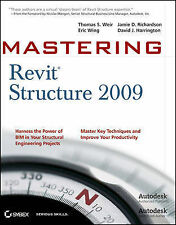 Mastering Revit Structure 2009 by Thomas S. Weir, Paul Andersen, David J....