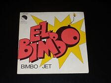 45 tours SP - BIMBO JET - EL BIMBO - 1974