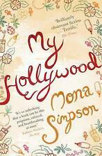 My Hollywood by Mona Simpson (Paperback, 2012) FREE & FAST POST AUSTRALIAN STOCK