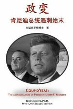 Coup D'etat : The Assassination of President John F. Kennedy (Simplified...