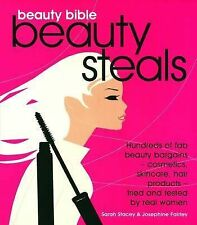 """Beauty Bible Beauty Steals, Sarah Stacey, Josephine Fairley, """"AS NEW"""" Book"""