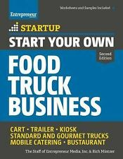 StartUp: Start Your Own Food Truck Business : Cart • Trailer •...