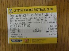 Billete De 22/08/2015: Palacio de Cristal v Aston Villa. a menos que había puesto en venta en B