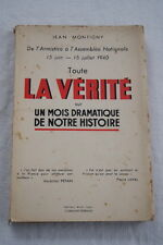 TOUTE LA VERITE 1940 GUERRE JEAN MONTIGNY