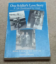 One Soldier's Love Story: A Life Illuminated by Grace - SIGNED