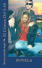 El Crimen Del 5-65 by Hernan Jaramillo Angel (2010, Paperback)