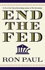End the Fed by Ron Paul (2010, Paperback)