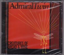 Admiral Twin - Creatures Of Bread & Wine - CD Brand New Sealed