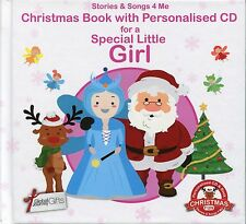 CHRISTMAS BOOK WITH PERSONALISED CD FOR A SPECIAL LITTLE GIRL - STORIES & SONGS